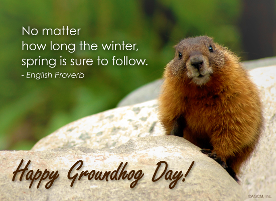 No-Matter-How-Long-The-Winter-Spring-Is-Sure-To-Follow-Happy-Groundhog-Day